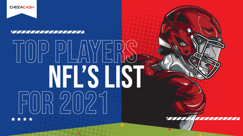 TOP PLAYERS ON NFL'S LISTS FOR 2021
